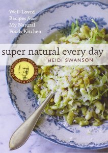 Super Natural Every Day - Heidi Swanson